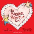 Book Cover Image. Title: Biggest Valentine Ever, Author: Steven Kroll