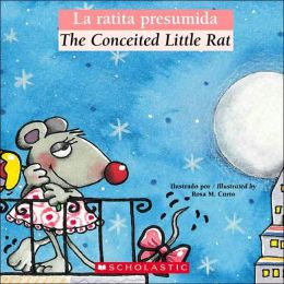 La ratita presumida (The Conceited Little Rat)