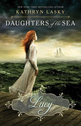 Lucy (Daughters of the Sea Series #3)