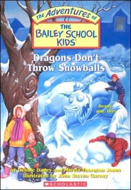 Dragons Don't Throw Snowballs (Adventures of the Bailey School Kids Series #51)