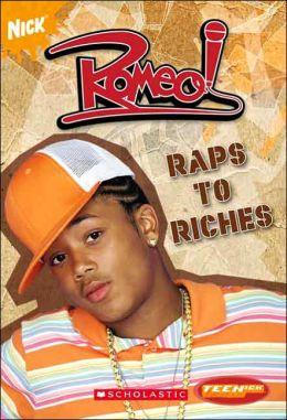 Romeo: Raps to Riches (Romeo Series #1)