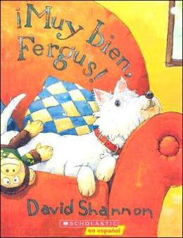 ¡Muy bien, Fergus! (Good Boy, Fergus!)