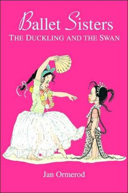 The Duckling and the Swan (Ballet Sisters Series #1)