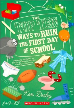 Top Ten Ways to Ruin the First Day of School