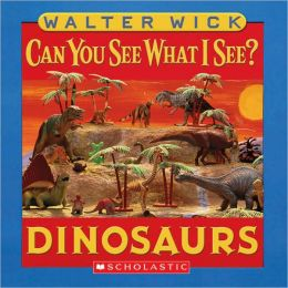 Dinosaurs: Picture Puzzles to Search and Solve (Can You See What I See? Series)