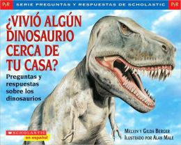 ¿Vivió algún dinosaurio cerca de tu casa? (Did Dinosaurs Live In Your Backyard?)