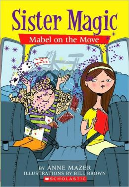 Mabel on the Move (Sister Magic Series #6)