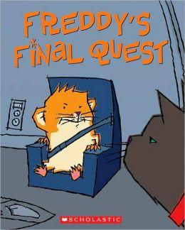 Freddy's Final Quest (Golden Hamster Saga Series #5)