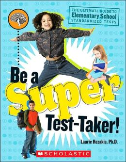 Be A Super Test Taker!