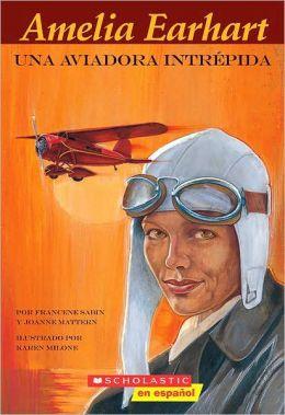 Amelia Earhart, Aventura En El Cielo (Ameila Earhart: Adventures in the Sky)