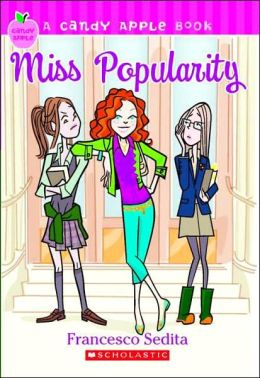 Miss Popularity (Candy Apple Series #3)