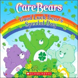 Good Luck Bear's Special Day (Care Bears Series)
