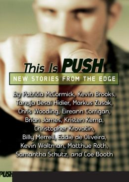 This Is Push: An Anthology of New Writing