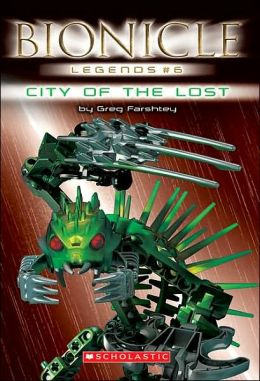 City of the Lost (Bionicle Legends Series)