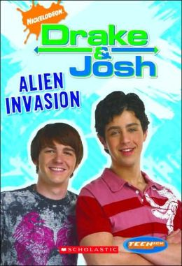 Alien Invasion (Drake & Josh Series #5)