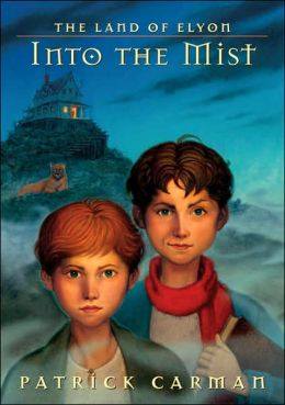 Into the Mist (The Land of Elyon Series)
