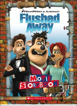 Flushed Away: Movie Storybook