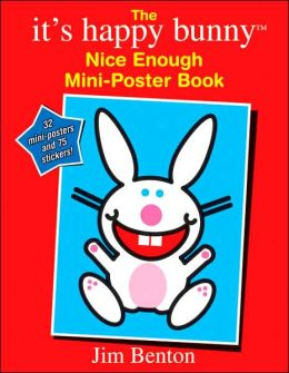 The Nice Enough Mini-Poster Book (It's Happy Bunny Series)