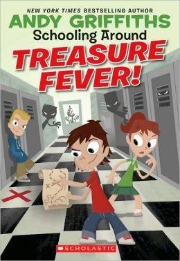 Treasure Fever! (Schooling Around Series #1)