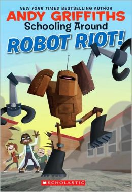 Robot Riot! (Schooling Around Series #4)