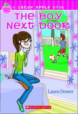 The Boy Next Door (Candy Apple Series #2)