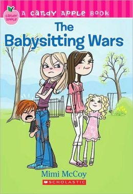 The Babysitting Wars (Candy Apple Series #6)