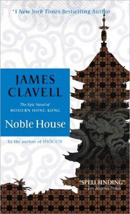 Noble House : The Epic Novel of Modern Hong Kong
