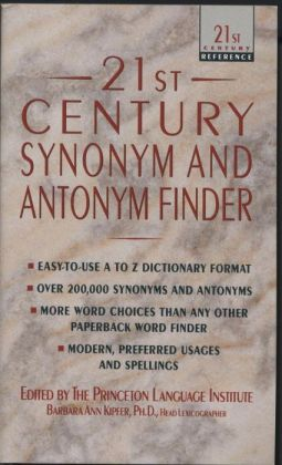 Twenty-First Century Synonym & Antonym Finder