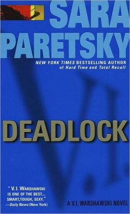 Deadlock (V. I. Warshawski Series #2)