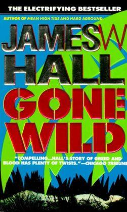 Gone Wild (Thorn Series #4)