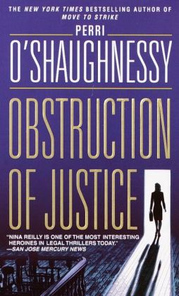 Obstruction of Justice (Nina Reilly Series #3)