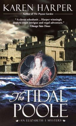 The Tidal Poole: An Elizabeth I Mystery
