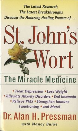 St. John's Wort: The Miracle Medicine