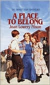 A Place to Belong (The Orphan Train Adventures Series #4)