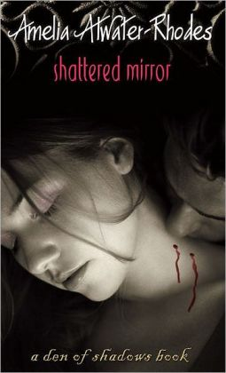 Shattered Mirror (Den of Shadows Series)