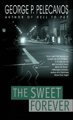 The Sweet Forever (D.C. Quartet Series #3)
