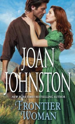 Frontier Woman (Sisters of the Lone Star Series #1)
