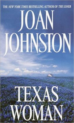 Texas Woman (Sisters of the Lone Star Series #3)