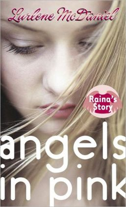 Raina's Story (Angels in Pink Series #2)