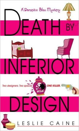 Death by Inferior Design (Domestic Bliss Series #1)