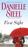 Book Cover Image. Title: First Sight, Author: Danielle Steel