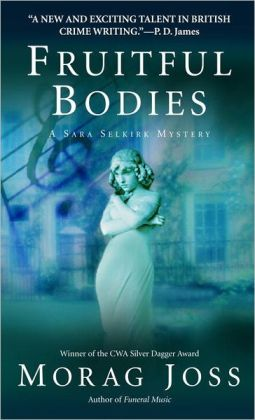 Fruitful Bodies (Sara Selkirk Series #3)