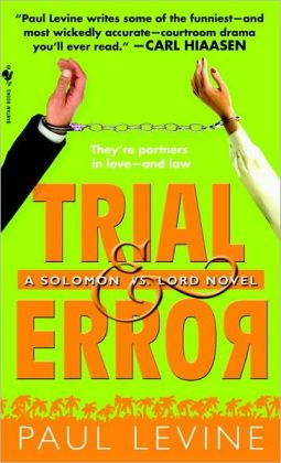 Trial and Error (Solomon vs. Lord Series #4)