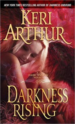 Darkness Rising (Dark Angels Series #2)