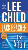 Book Cover Image. Title: The Affair (Jack Reacher Series #16), Author: Lee Child
