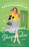 Book Cover Image. Title: Confessions of a Shopaholic (Shopaholic Series #1), Author: Sophie Kinsella