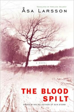 The Blood Spilt (Rebecka Martinsson Series #2)