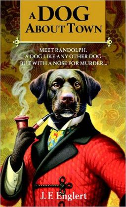 A Dog About Town (Bull Moose Dog Run Series #1)