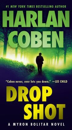 Head Tennis Bag >> Drop Shot (Myron Bolitar Series #2) by Harlan Coben | 9780440338123 | NOOK Book (eBook) | Barnes ...