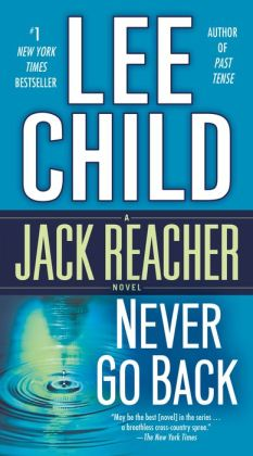 Never Go Back (Jack Reacher Series #18)